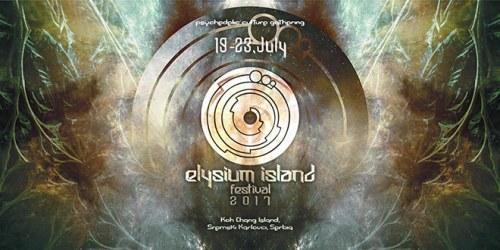 ELYSIUM ISLAND FESTIVAL 2017 @ Koh Chang Island, Serbia