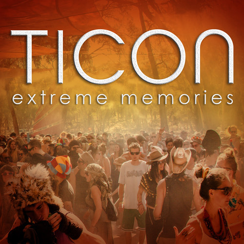 Ticon - extreme memories