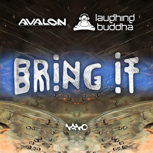 Laughing Buddha & Avalo - Bring it