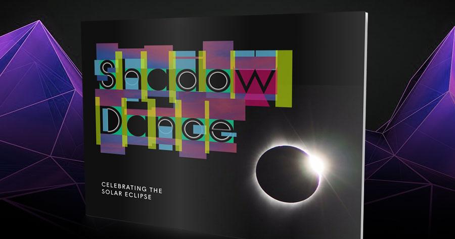 Shadow Dance: Celebrating the Solar Eclipse
