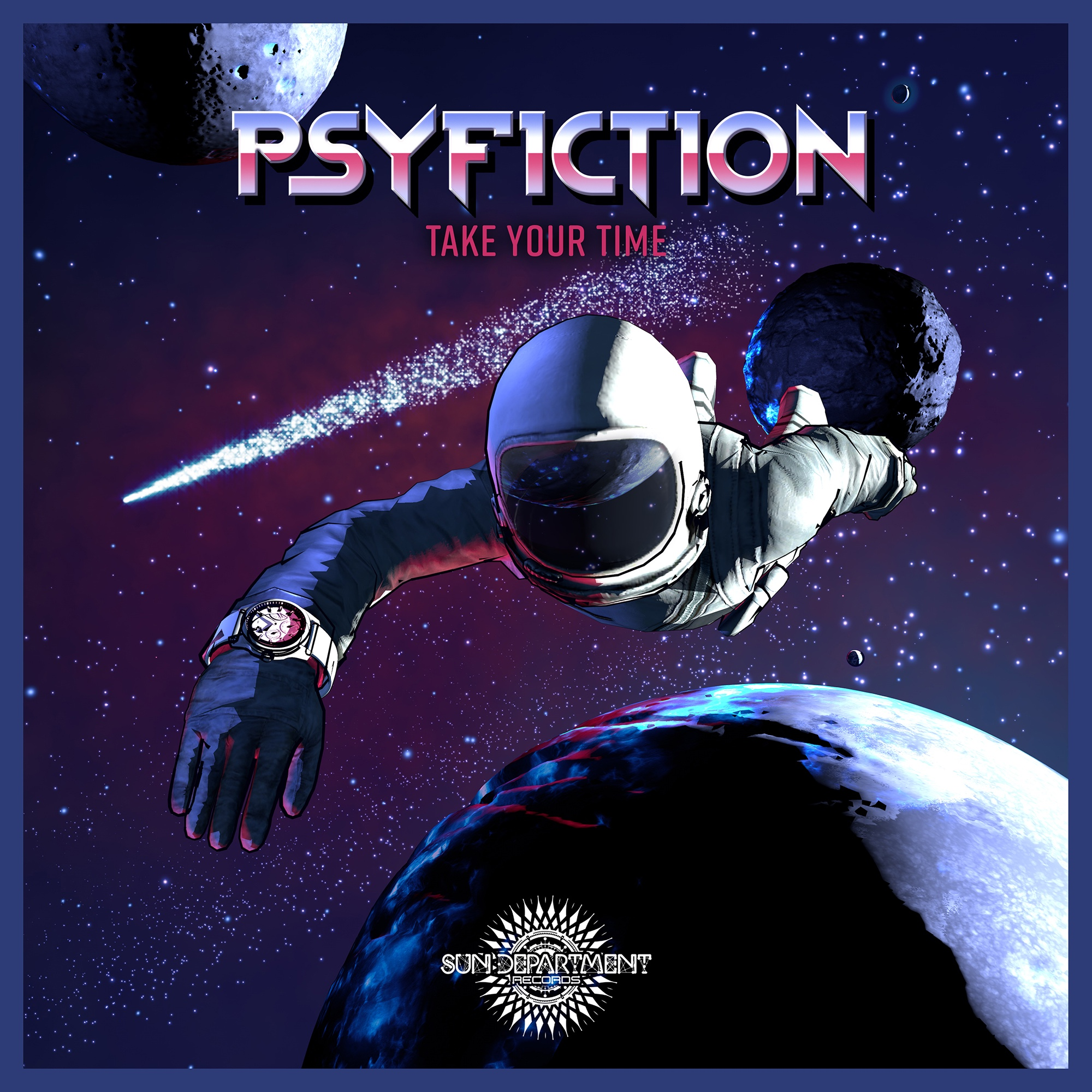 PsyFiction – Take Your Time (Sun Department Records)