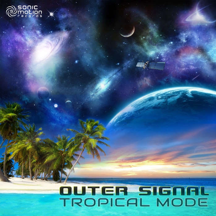 Outer Signal – Tropical Mode – OUT NOW !!