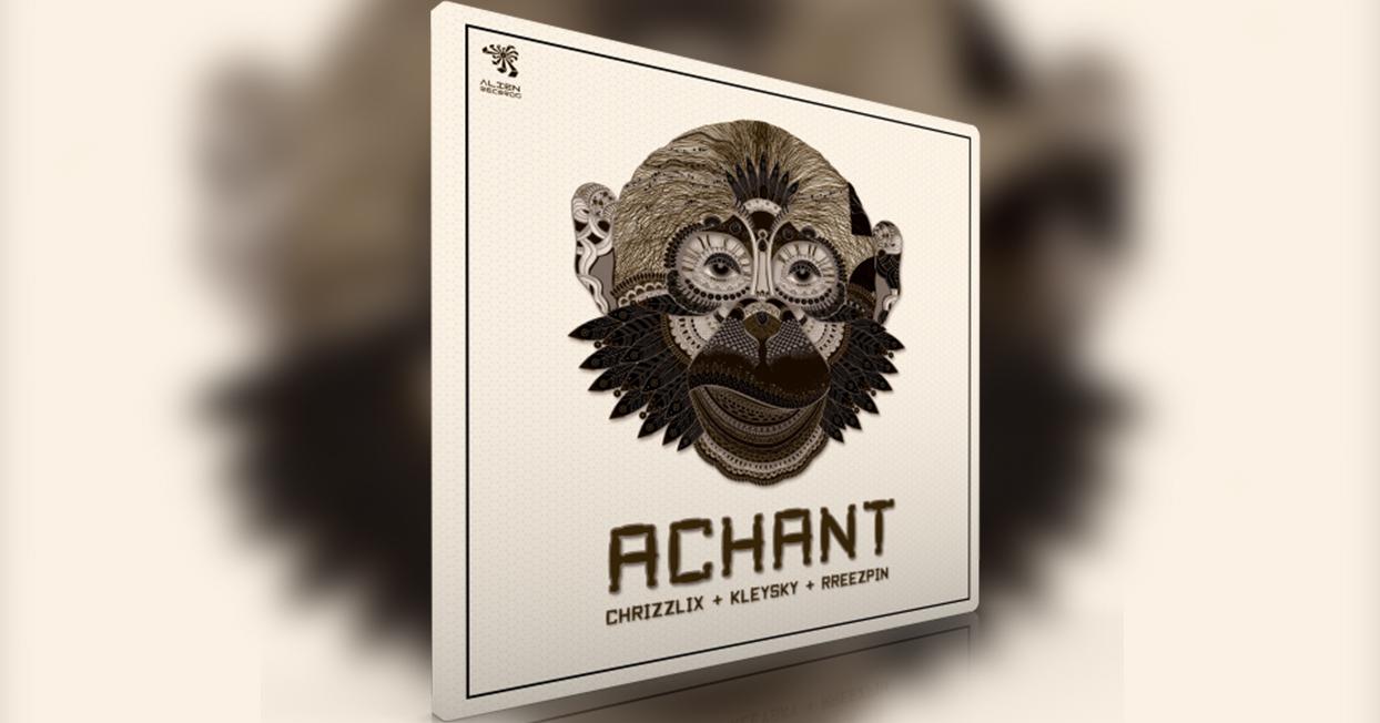 Chrizzlix, Kleysky & Reezpin – Achant