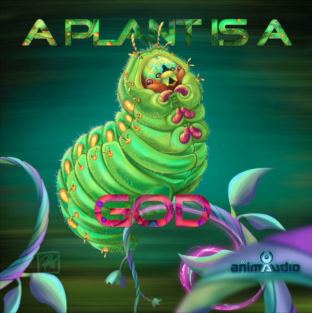A Plant is a God V/A by Animaudio