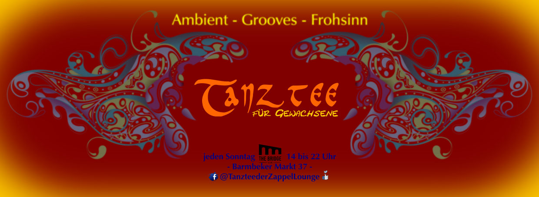 Chill 🎶 Ambient 🎶 Grooves 🎶 Frohsinn 💖 *Tanztee für Gewachsene*